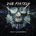 Crazy Diamonds - Dub Pistols