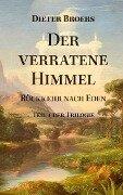 Der verratene Himmel - Dieter Broers