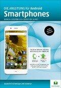 Die.Anleitung für Smartphones mit Android 6&7 - Helmut Oestreich