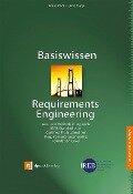 Basiswissen Requirements Engineering - Klaus Pohl, Chris Rupp