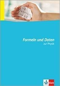 Formeln und Daten zur Physik -