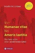 Von Humanae vitae bis Amoris laetitia - Martin M. Lintner