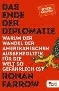 Das Ende der Diplomatie - Ronan Farrow
