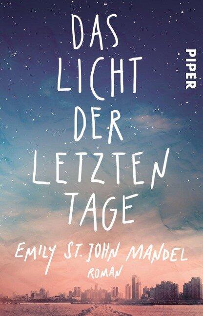 Das Licht der letzten Tage - Emily St. John Mandel