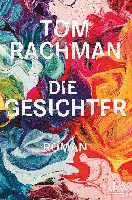 Die Gesichter - Tom Rachman