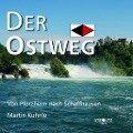 Der Ostweg - Martin Kuhnle