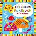 Babys allererstes Fühlbuch mit Klappen - Fiona Watt