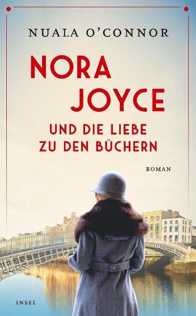 Nora Joyce und die Liebe zu den Büchern - Nuala O'Connor