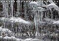 Gefrorene Wasserfälle (Tischkalender 2018 DIN A5 quer) Dieser erfolgreiche Kalender wurde dieses Jahr mit gleichen Bildern und aktualisiertem Kalendarium wiederveröffentlicht. - Günther Essbach