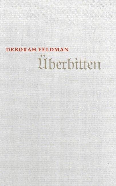 Überbitten - Deborah Feldman