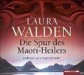 Die Spur des Maori-Heilers - Laura Walden, Dicky Hank