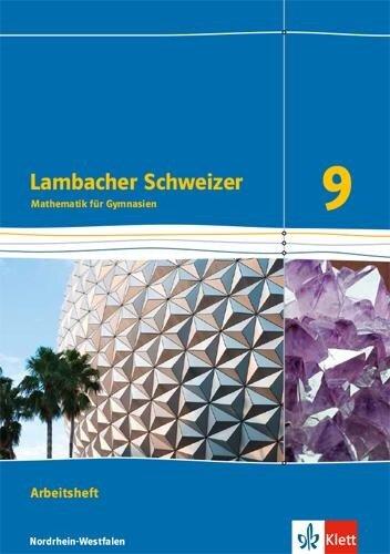 Lambacher Schweizer Mathematik 9 - G8. Ausgabe Nordrhein-Westfalen. Arbeitsheft plus Lösungsheft Klasse 9 -