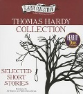 Thomas Hardy Collection: Selected Short Stories - Thomas Hardy