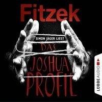 Das Joshua-Profil (Ungekürzt) - Sebastian Fitzek