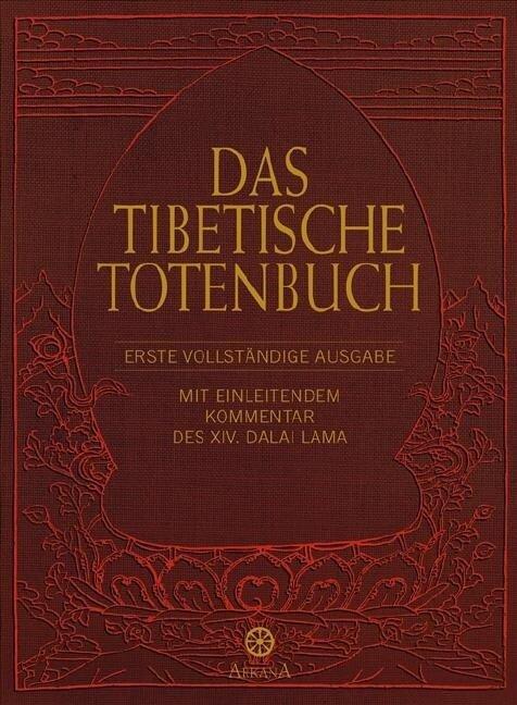 Das Tibetische Totenbuch -