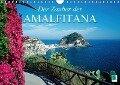Der Zauber der Amalfitana (Wandkalender 2017 DIN A4 quer) - CALVENDO