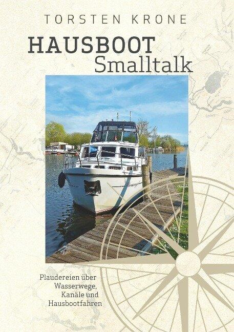 Hausboot Smalltalk - Torsten Krone