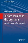 Surface Tension in Microsystems -