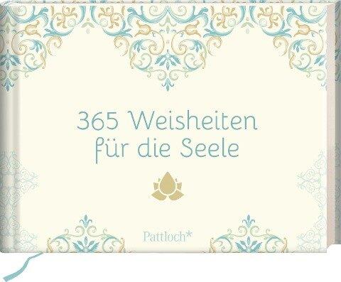 365 Weisheiten für die Seele -