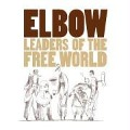 Leaders Of The Free World - Elbow