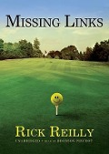 Missing Links - Rick Reilly