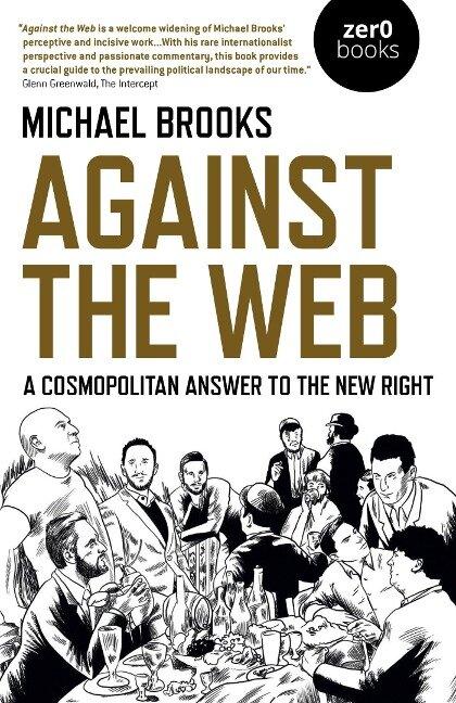Against the Web - Michael Brooks