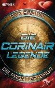 Die Corinair-Legende - Die Frontier-Saga 3 - Ryk Brown