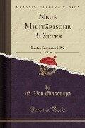 Neue Militärische Blätter, Vol. 40 - G. von Glasenapp
