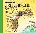Griechische Sagen 3. 2 CDs - Dimiter Inkiow