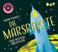 Die Marsrakete und weitere Abenteuer - Sándor Ferenczy