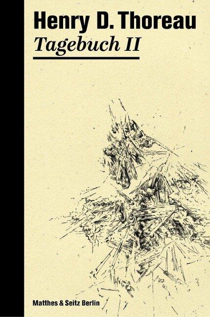 Tagebuch 2 - Henry David Thoreau
