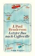 Letzter Bus nach Coffeeville - J. Paul Henderson