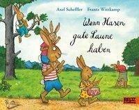 Wenn Hasen gute Laune haben - Axel Scheffler, Frantz Wittkamp