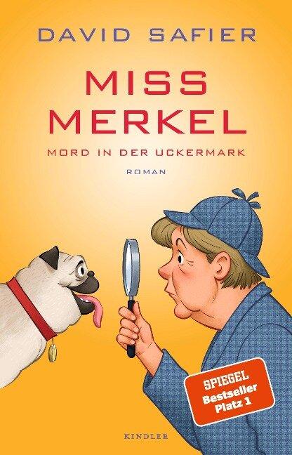 Miss Merkel: Mord in der Uckermark - David Safier