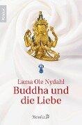 Buddha und die Liebe - Lama Ole Nydahl