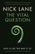 The Vital Question - Nick Lane