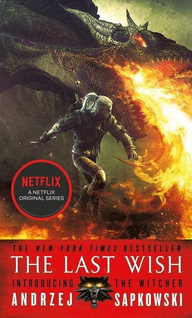 The Last Wish: Introducing the Witcher - Andrzej Sapkowski