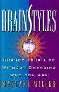 Brainstyles - Marlane Miller