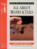 All about Manes and Tails No 8 - Carolyn Henderson, John Henderson