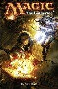 Magic: The Gathering, Bd. 1 - Matt Forbeck