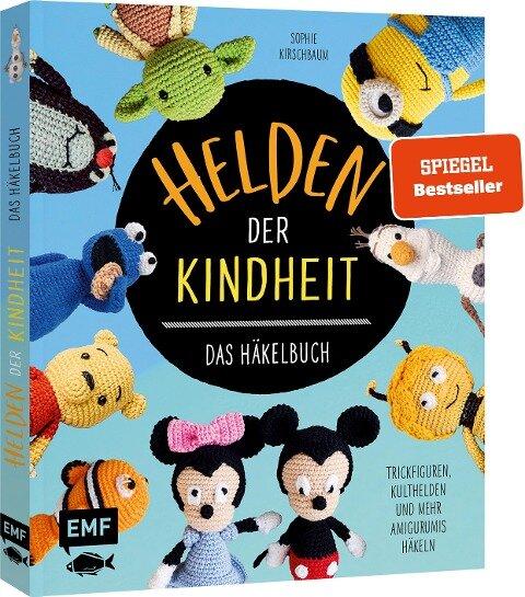 Helden der Kindheit - Das Häkelbuch - Trickfiguren, Kulthelden und mehr Amigurumis häkeln - Sophie Kirschbaum