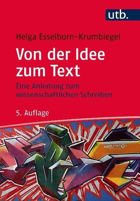 Von der Idee zum Text - Helga Esselborn-Krumbiegel