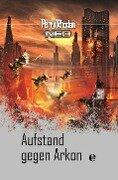 Perry Rhodan Neo 17: Aufstand gegen Arkon -