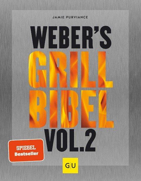 Weber's Grillbibel Vol. 2 - Jamie Purviance