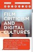Film Criticism and Digital Cultures - Andrew McWhirter