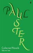 Collected Novels Volume 2 - Paul Auster