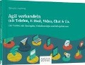 Agil verhandeln mit Telefon, E-Mail, Video, Chat & Co. - Valentin Nowotny