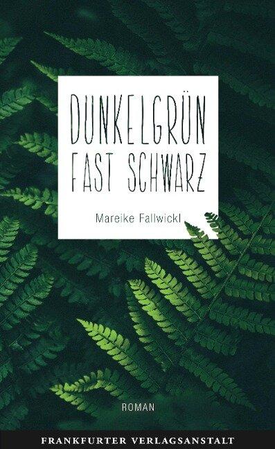 Dunkelgrün fast schwarz - Mareike Fallwickl