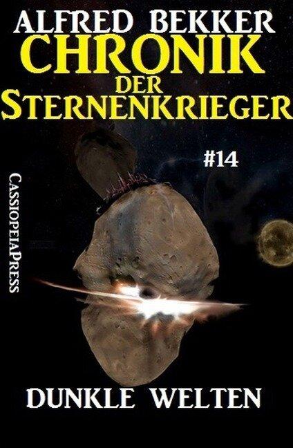 Dunkle Welten - Chronik der Sternenkrieger #14 - Alfred Bekker