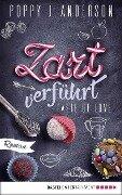 Taste of Love - Zart verführt - Poppy J. Anderson